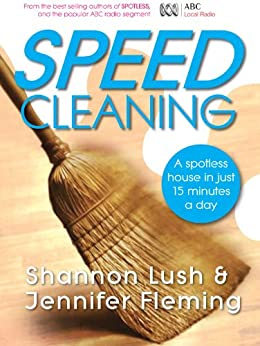 Speedcleaning: Room by room cleaning in the fast lane by [Jennifer Fleming, Shannon Lush]