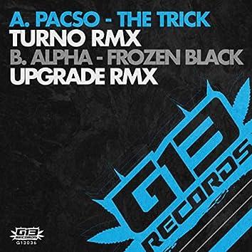 The Trick (Turno Remix) / Frozen Black (Upgrade Remix)