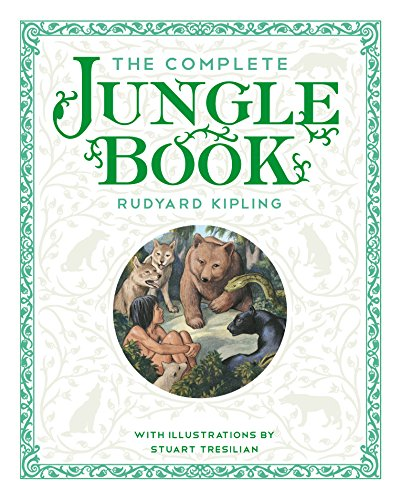 The Complete Jungle Book: With the Original Illustrations by Stuart Tresilian in Full Color