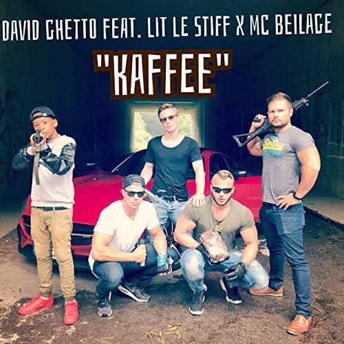 David Ghetto feat. MC Beilage & Lit le Stiff