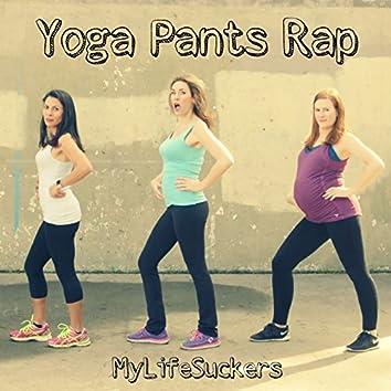 Yoga Pants Rap - Single