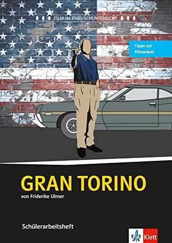 Gran Torino: Schülerarbeitsheft (Film und Theater im Englischunterricht)