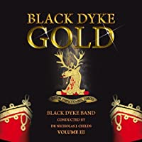 Black Dyke-gold Vol.3: Black Dyke Band