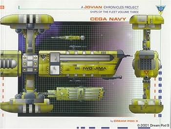 Cega Navy  Jovian Chronicles   Ships of the Fleet Volume 3
