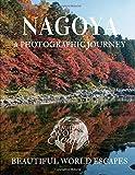 Nagoya: A Photographic Journey