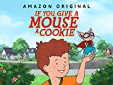 If You Give A Mouse A Cookie - Season 104