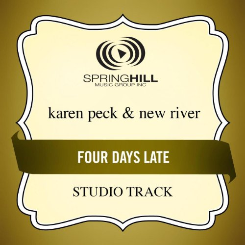 Four Days Late (High Key-Studio Track W/o Background Vocals)