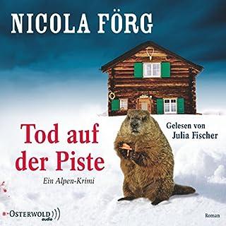 Tod auf der Piste     Irmi Mangold 1              Autor:                                                                                                                                 Nicola Förg                               Sprecher:                                                                                                                                 Julia Fischer                      Spieldauer: 3 Std. und 49 Min.     76 Bewertungen     Gesamt 4,0