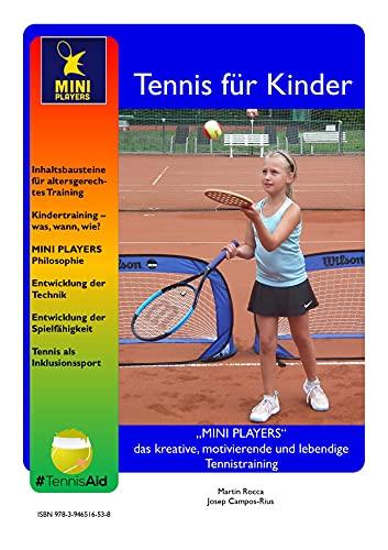 """""""MINI PLAYERS"""" das kreative, motivierende und lebendige Tennistraining"""