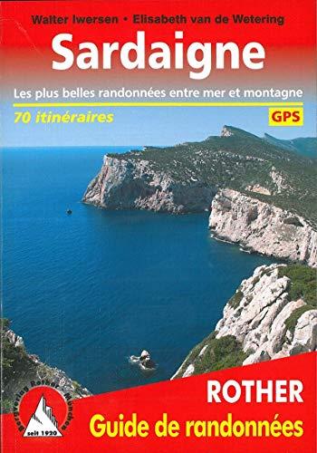 Sardaigne (Sardinien - französische Ausgabe): Les plus belles randonnées entre mer et montagne. 70 itinéraires. Avec traces GPS (Rother Guide de randonnées)