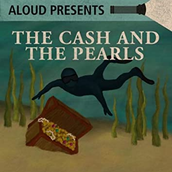 The Cash and the Pearls