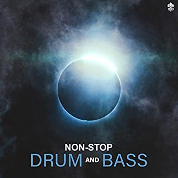 Non-Stop Drum and Bass