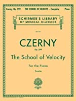 The School of Velocity, Op. 299 (Complete): For The Piano (Schirmer's Library of Musical Classics Vol. 161) by Unknown(1986-11-01)