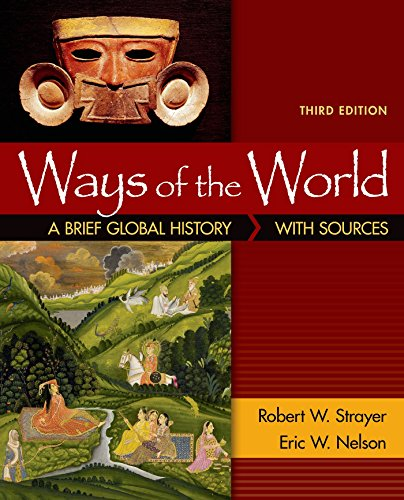 Ways of the World: A Brief Globa...
