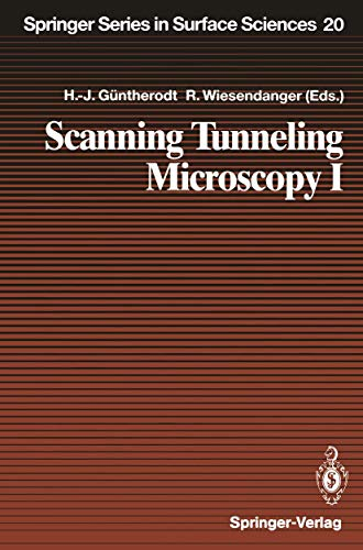 Scanning Tunneling Microscopy I: General Principles and Applications to Clean and Adsorbate-Covered Surfaces (Springer Series in Surface Sciences (20), Band 20)