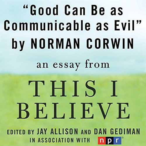 Good Can Be as Communicable as Evil audiobook cover art