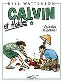 Calvin et Hobbes, tome 7 - Que fait la police ?