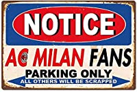 ACミランファン駐車場のみウォールメタルポスターレトロプラーク警告ブリキサインヴィンテージ鉄絵画装飾オフィスベッドルームリビングルームクラブのための面白いハンギングクラフト