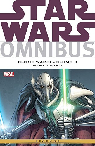 Star Wars Omnibus: Clone Wars Vol. 3: The Republic Falls (Star Wars: The Clone Wars) (English Edition)
