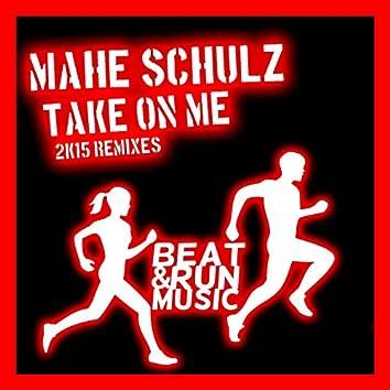 Take on Me (2K15 Remixes)
