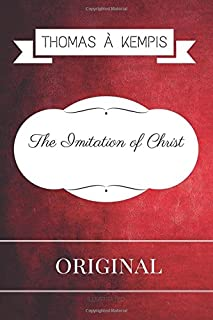 The Imitation of Christ: By Thomas Kempis & Illustrated