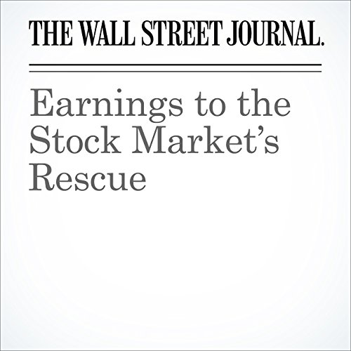 Earnings to the Stock Market's Rescue cover art
