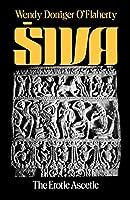 Siva, the Erotic Ascetic (Galaxy Books)