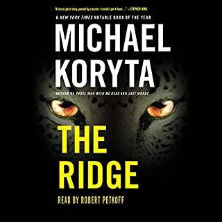 The Ridge                   By:                                                                                                                                 Michael Koryta                               Narrated by:                                                                                                                                 Robert Petkoff                      Length: 10 hrs and 19 mins     505 ratings     Overall 4.1