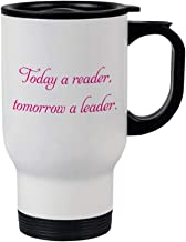 Style In Print Hot Pink Today Reader Tomorrow Leader #2 Steel Travel Mug - White