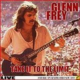Glen Frey - Take It To The Limit