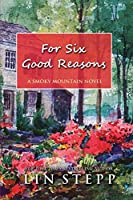 For Six Good Reasons