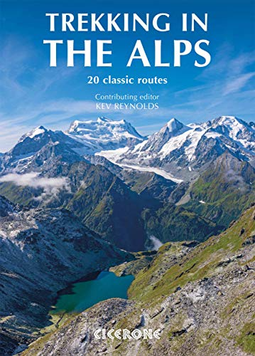 Trekking in the Alps (Cicerone guides)