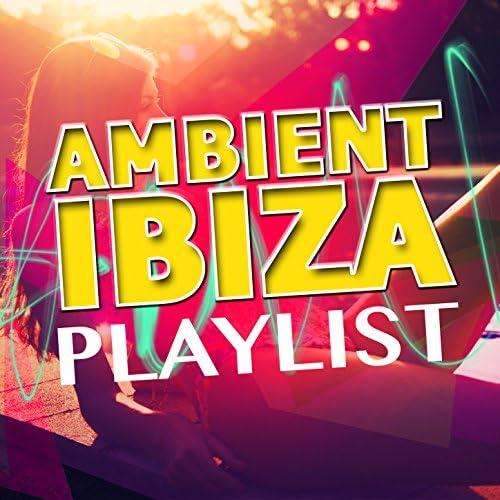 Ambiente, Chill Out Del Mar & Ibiza Del Mar