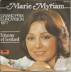 L'Oiseau et l'Enfant (Grand Prix Eurovision 1977) - On garde toujours