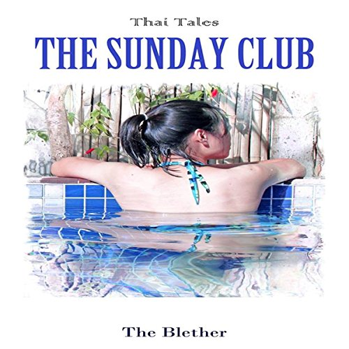 Thai Tales: The Sunday Club audiobook cover art