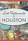 Lost Restaurants of Houston (American Palate)
