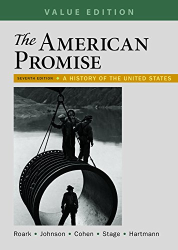 The American Promise, Value Edition, Combined Volume: A History of the United States