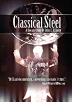 Classical Steel [DVD] [Import]