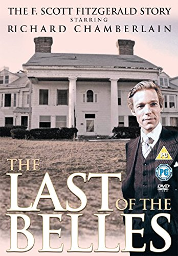 Francis Scott Fitzgerald And The Last Of The Belles [Edizione: Regno Unito] [Edizione: Regno Unito]