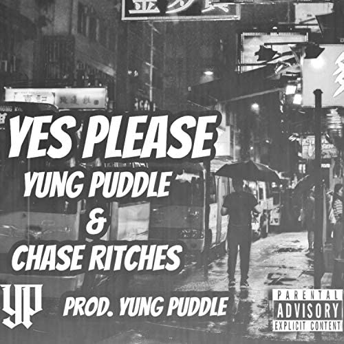Yung Puddle feat. Chase Ritches