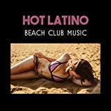 Hot Latino Beach Club Music – Best Summer Hits Edition to Dance, Party & Relax, Instrumental Salsa Vibes