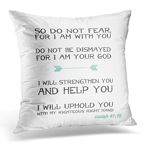 TORASS Throw Pillow Cover Miscellaneous Isaiah 41 10 Bible Verse Fear Decorative Pillow Case Home Decor Square 18x18 Inches Pillowcase