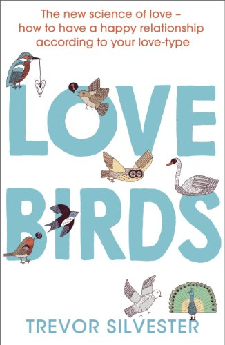 Lovebirds: How to Live with the One You Love (English Edition)