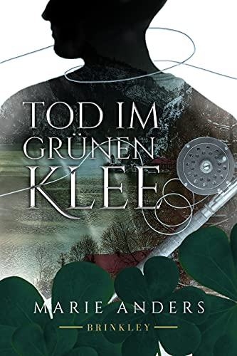 Front cover for the book Tod im grünen Klee by Marie Anders