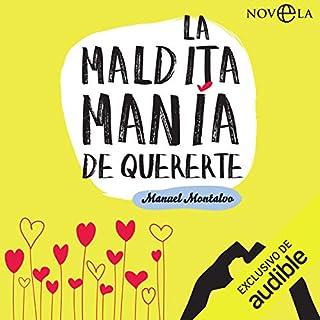 La maldita manía de quererte [The Damn Mania of Loving You] cover art