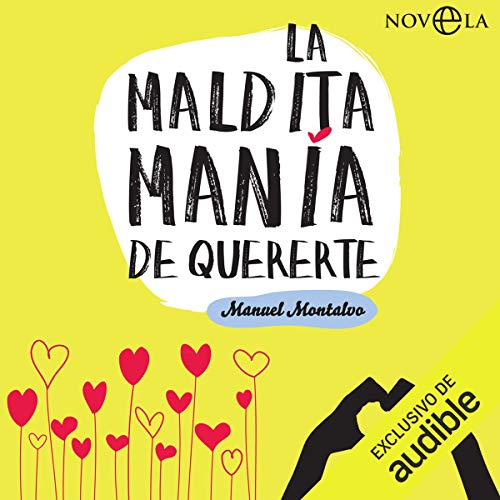 La maldita manía de quererte [The Damn Mania of Loving You]                   De :                                                                                                                                 Manuel Montalvo                               Lu par :                                                                                                                                 Marcel Navarro                      Durée : 20 h et 22 min     1 notation     Global 2,0