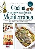 Cocina rica y sabrosa con la dieta mediterran