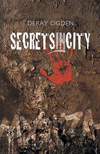 Book: SECRETSINCITY by Deray Ogden