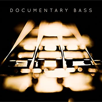 Documentary Bass