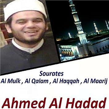 Sourates Al Mulk , Al Qalam , Al Haqqah , Al Maarij (Quran)